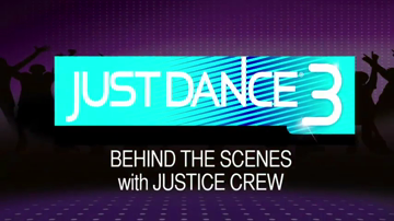 Just Dance 3 - Behind the Scenes with Justice Crew