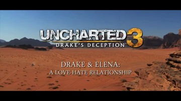 Uncharted 3: Drake's Deception - 'Love, Hate' Video Trailer