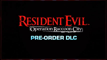 Resident Evil: Operation Raccoon City: Pre Order DLC